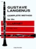 Gustave Langenus Complete Method for the Clarinet - Part I