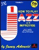 How To Play Jazz And Improvise w/ 2 CDs - Volume 1