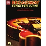 Broadway Songs for Easy Guitar w/ Notes & Tab