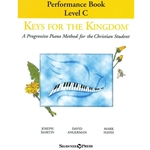 Keys for the Kingdom - Performance Book Level C