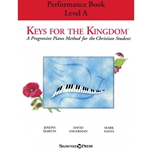 Keys for the Kingdom - Performance Book - Level A