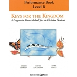 Keys for the Kingdom - Performance Book - Level B