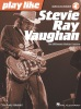 Play like Stevie Ray Vaughan- The Ultimate Guitar Lesson