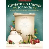Christmas Carols for Kids - Piano Solo