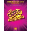 Charlie and the Chocolate Factory: The New Musical - Piano/Vocal