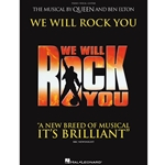 We Will Rock You - The Musical by Queen and Ben Elton - PVG
